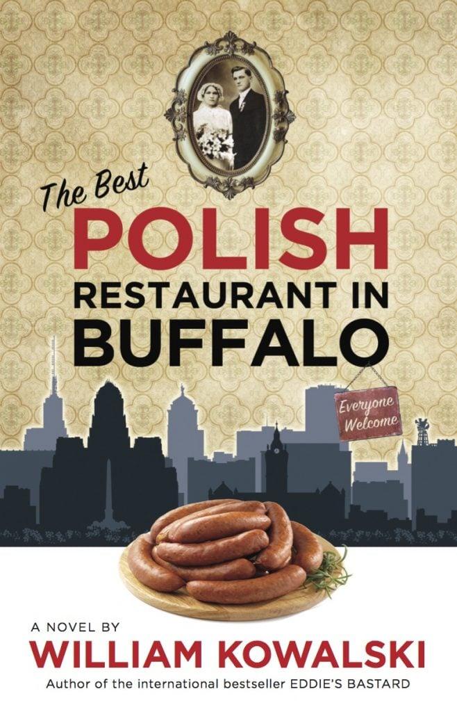 The Best Polish Restaurant in Buffalo cover on WilliamKowalski.com